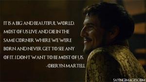 prince-oberyn-martell-beautiful-world-quote
